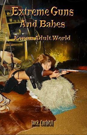 Xtreme Guns and Babes for an Adult World